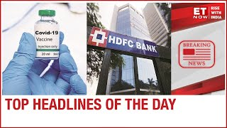 SII may start selling Covid vaccine from March-April, Outages at HDFC | Top Headlines | 3rd Dec