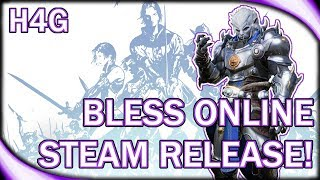 Bless Online 2018 Steam Release! - Should you be Excited?