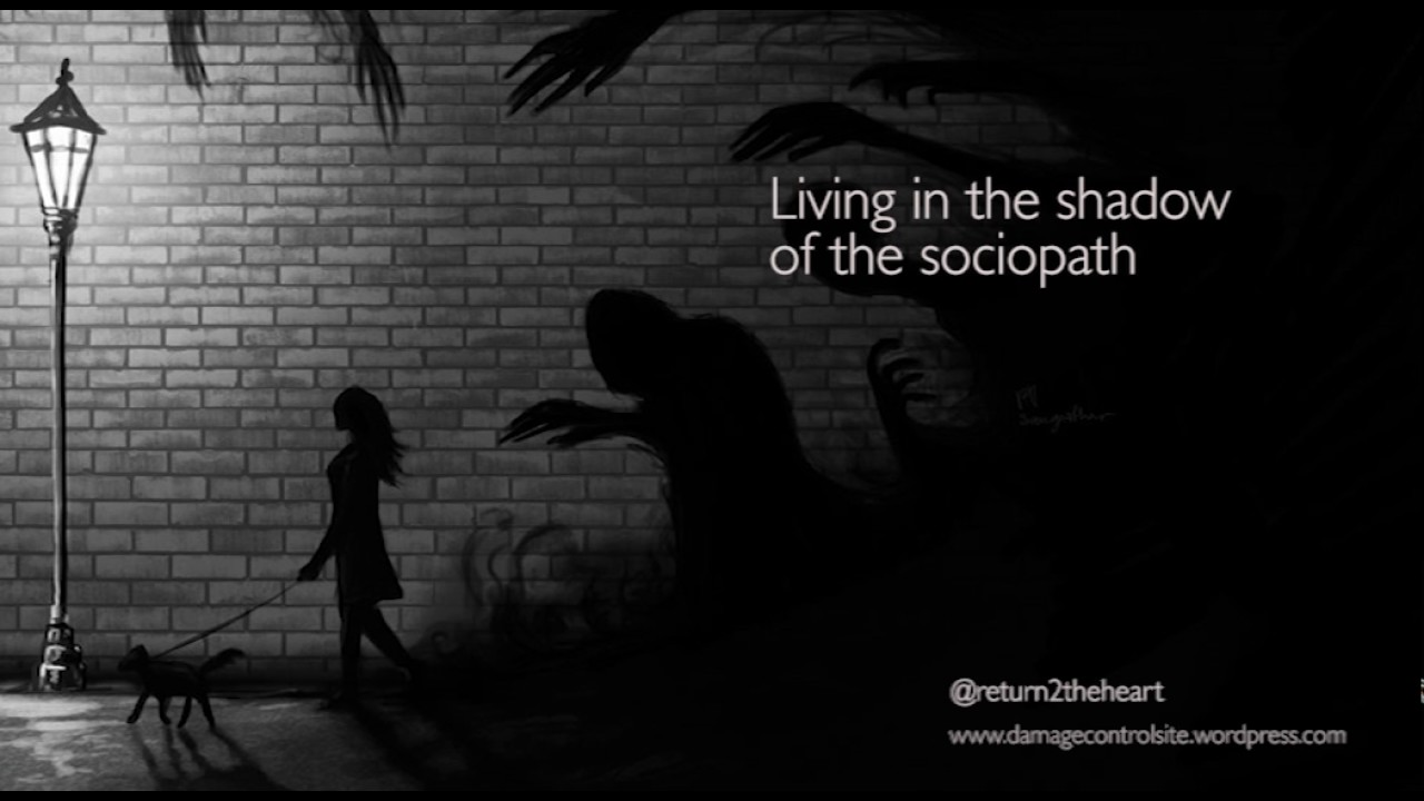 8ceccbdf6c6 Living in the shadows with a sociopath - YouTube