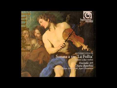 Antonio Vivaldi Sonata a tre La Folia, Chiara Banchini