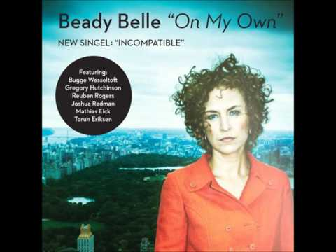 Beady Belle Incompatible new song 2016