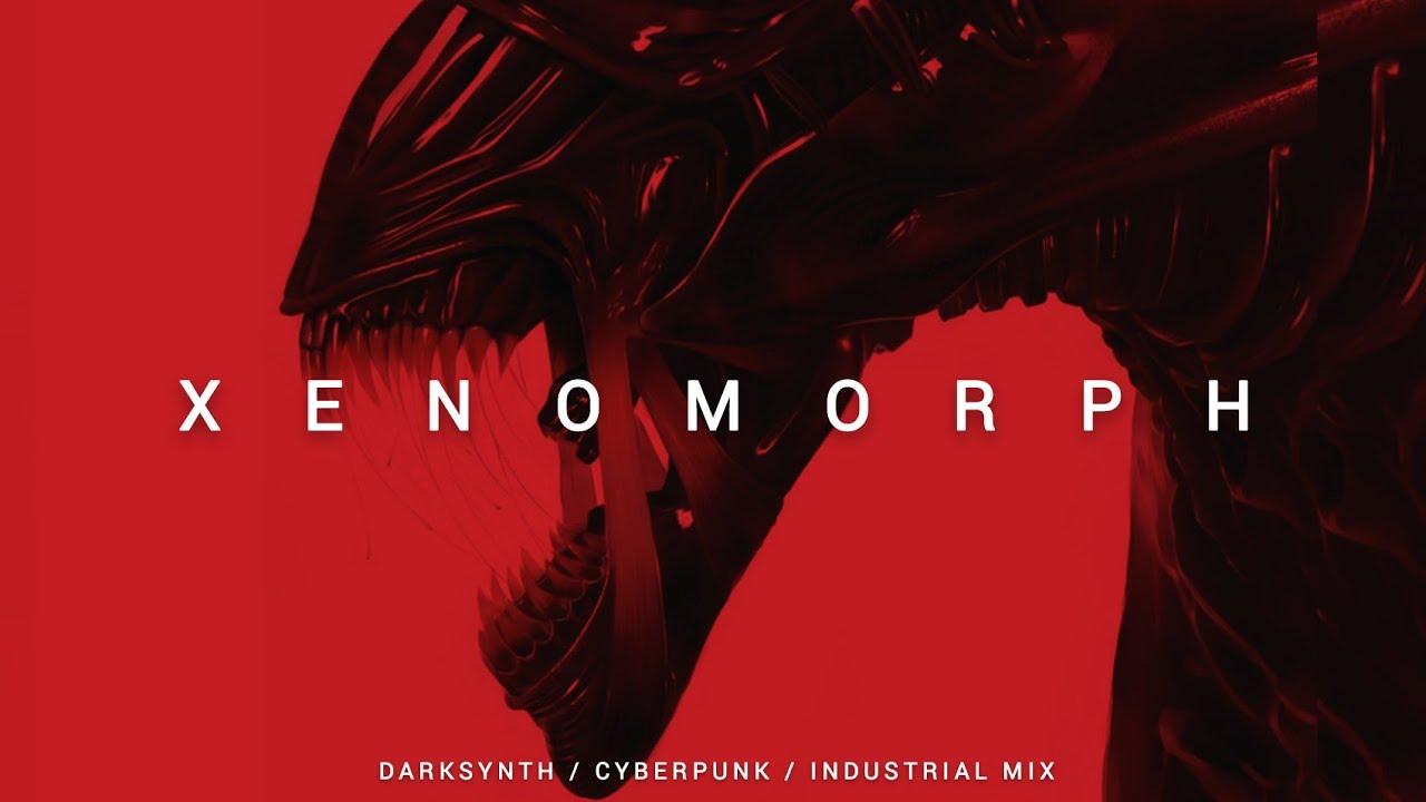 Download Darksynth / Cyberpunk / Industrial Mix 'XENOMORPH'   Dark Electro