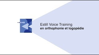 Estill VoiceTraining en orthophonie et logopédie