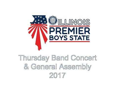 Illinois Boys State - State Treasurer Mike Frerichs, Band Concert & General Assembly