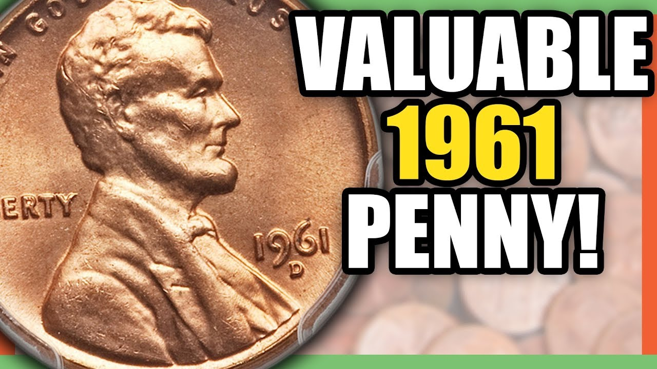 1961 LINCOLN PENNY WORTH MONEY - RARE PENNIES TO LOOK FOR!!