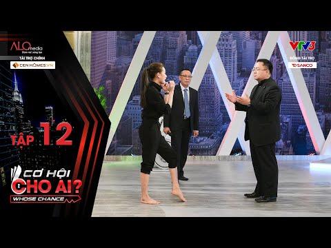 Cơ Hội Cho Ai | Tập 12 Full: Cô Gái đánh Muay Thái Siêu đỉnh, Nhận Lương Cao Nhất Chương Trình