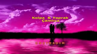 Kolpa & Yaprak Çamlıca - Unutmadım Karaoke Sözleriyle (lyrics) Resimi