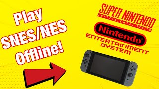 Nintendo Switch SNES/NES Games - Can They Be Played Offline?