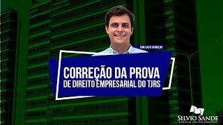 [CONCURSO PARA JUIZ DO TJRS] Correção da prova de Direito Empresarial com Cadu Carrilho