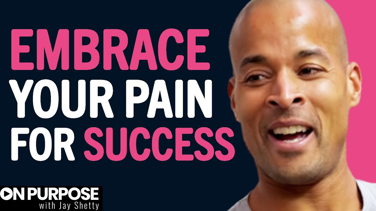 David Goggins: ON His Relationship With Pain | ON Purpose Podcast EP. 7