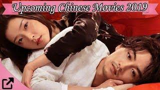 Upcoming Chinese Movies 2019