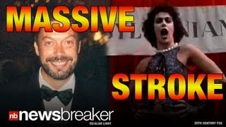MASSIVE STROKE: Actor Tim Curry Collapsed at Home