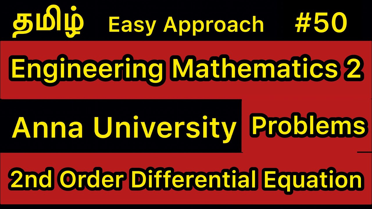 Engineering Mathematics 2 | 2nd Order Differential Equation Problems | #49 | Tamil