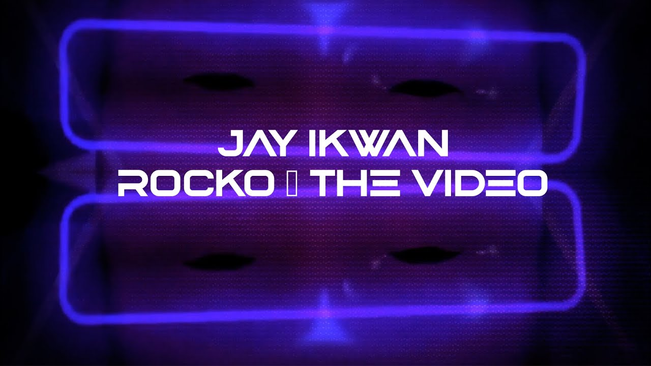 Jay Ikwan - Rocko [Official Video]