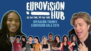 Operación Triunfo: Eurovision Gala 2019   Reaction Video