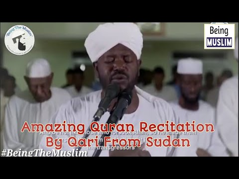 Amazing Quran Recitation_by Qari Sa'b From Sudan