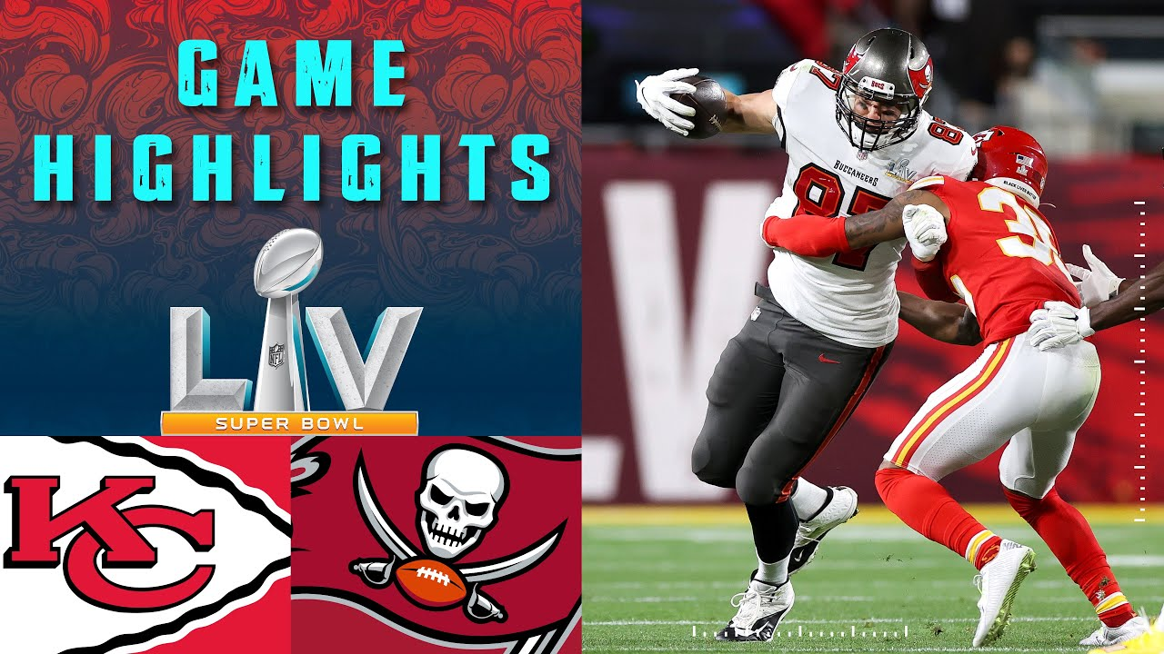 Chiefs vs. Buccaneers   Super Bowl LV Game Highlights