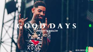 FREE quot;Good Daysquot; PnB Rock x Lil Durk Type Beat (Prod By Midlow)