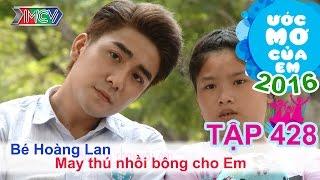 huy nam cung be lam gau bong tang em - be hoang lan  uoc mo cua em  tap 428 29052016