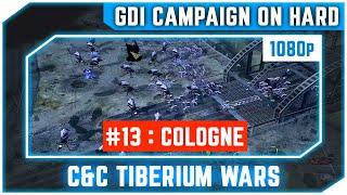 C&C 3 Tiberium Wars - GDI Mission 13 - Cologne [Hard] 1080p