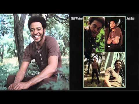 Bill Withers - Still Bill 1972 (Full Album)