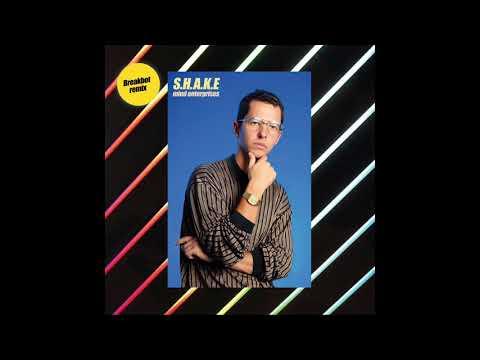 Mind Enterprises - S.H.A.K.E (Breakbot Remix)