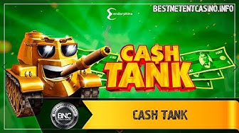 Cash Tank slot by Endorphina