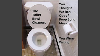 Top Tracks The Toilet Bowl Cleaners Youtube