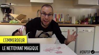 """L'Emmerdeur: le produit nettoyant """"magique"""" thumbnail"""