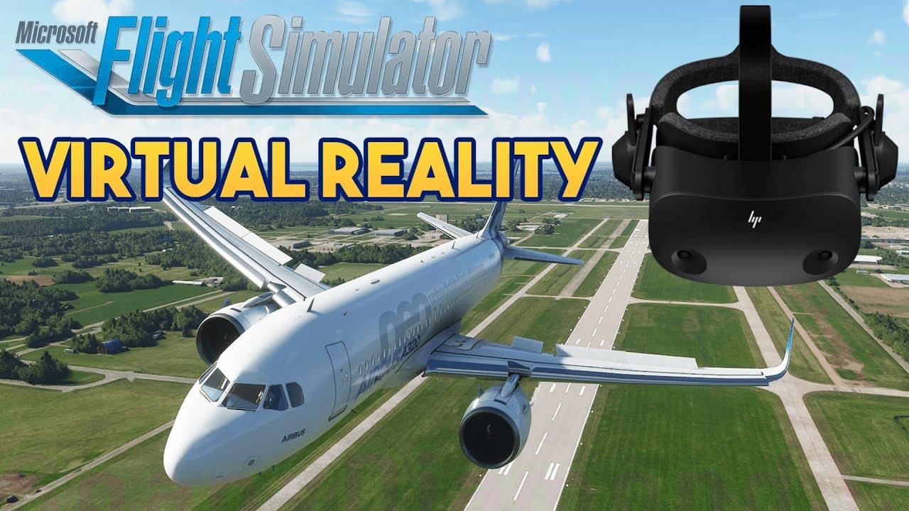 Microsoft Flight Simulator 2021 - VIRTUAL REALITY, WORTH ...