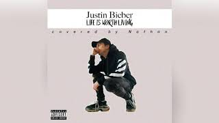 Justin Bieber - Life Is Worth Living cover