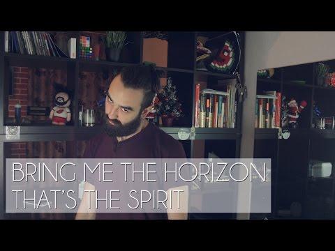 Bring Me The Horizon - That's The Spirit [МНЕНИЕ]