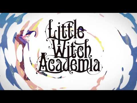 Little Witch Academia: Chamber of Time - Abertura