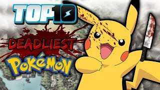 Top 10 Deadliest Pokémon