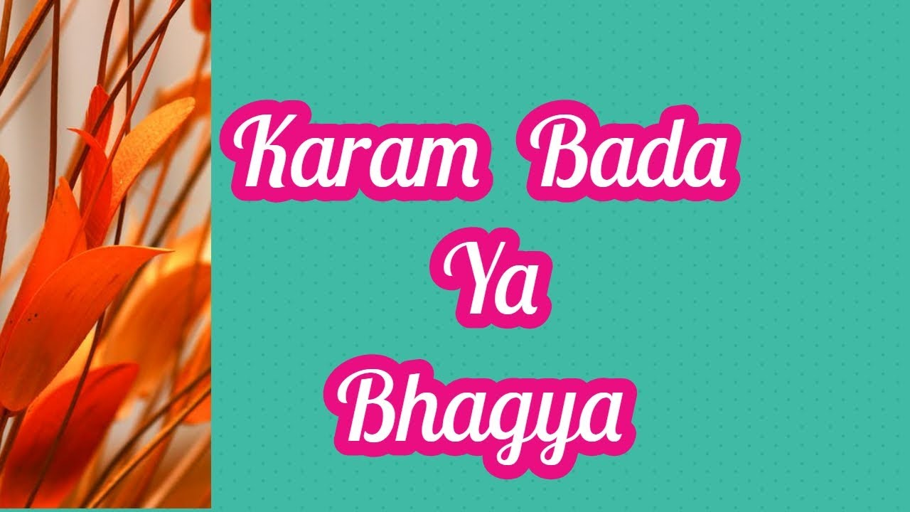 Image result for bhagy bada ya krm