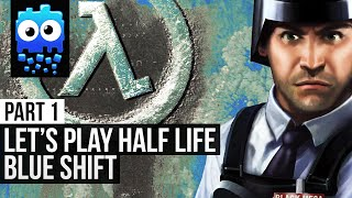 Let's Play! - Half Life Blue Shift - Part 1 - Starting Work
