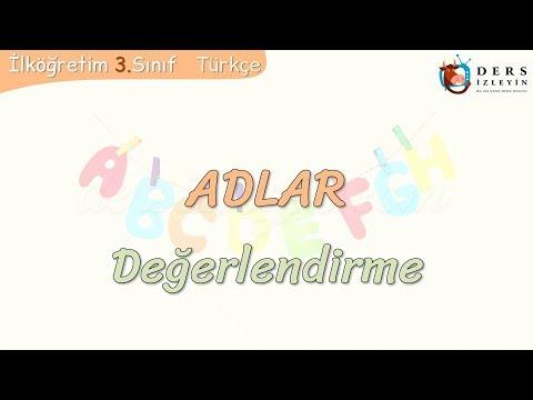 ADLAR / DEĞERLENDİRME