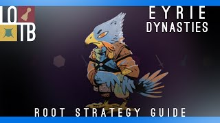 Root Strategy Guide | Eyrie Dynasties |