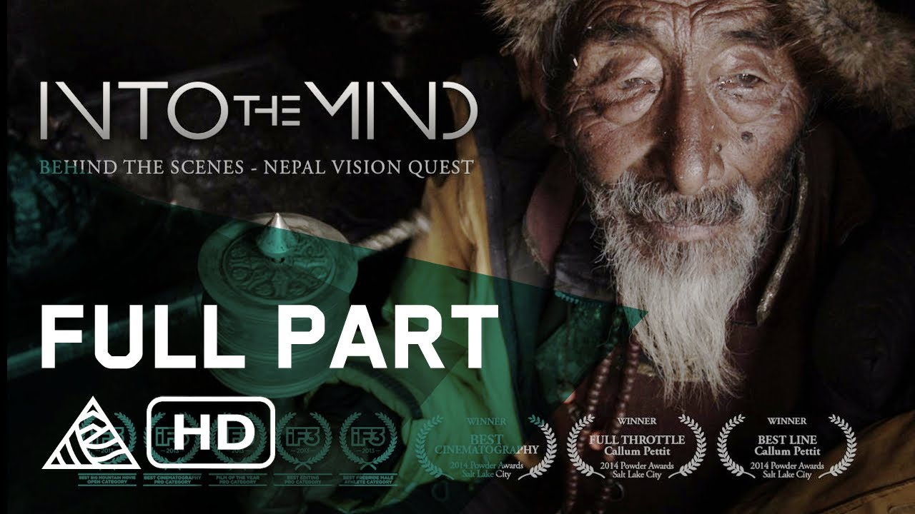 Into The Mind Nepal Vision Quest Behind The Scenes Full Part Sherpas Cinema Hd