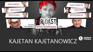 Kajetan Kajetanowicz - Roast Michała Wiśniewskiego (V urodziny Stand-up Polska)