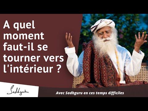 À quel moment faut-il se tourner vers l'intérieur ? | Sadhguru Francais