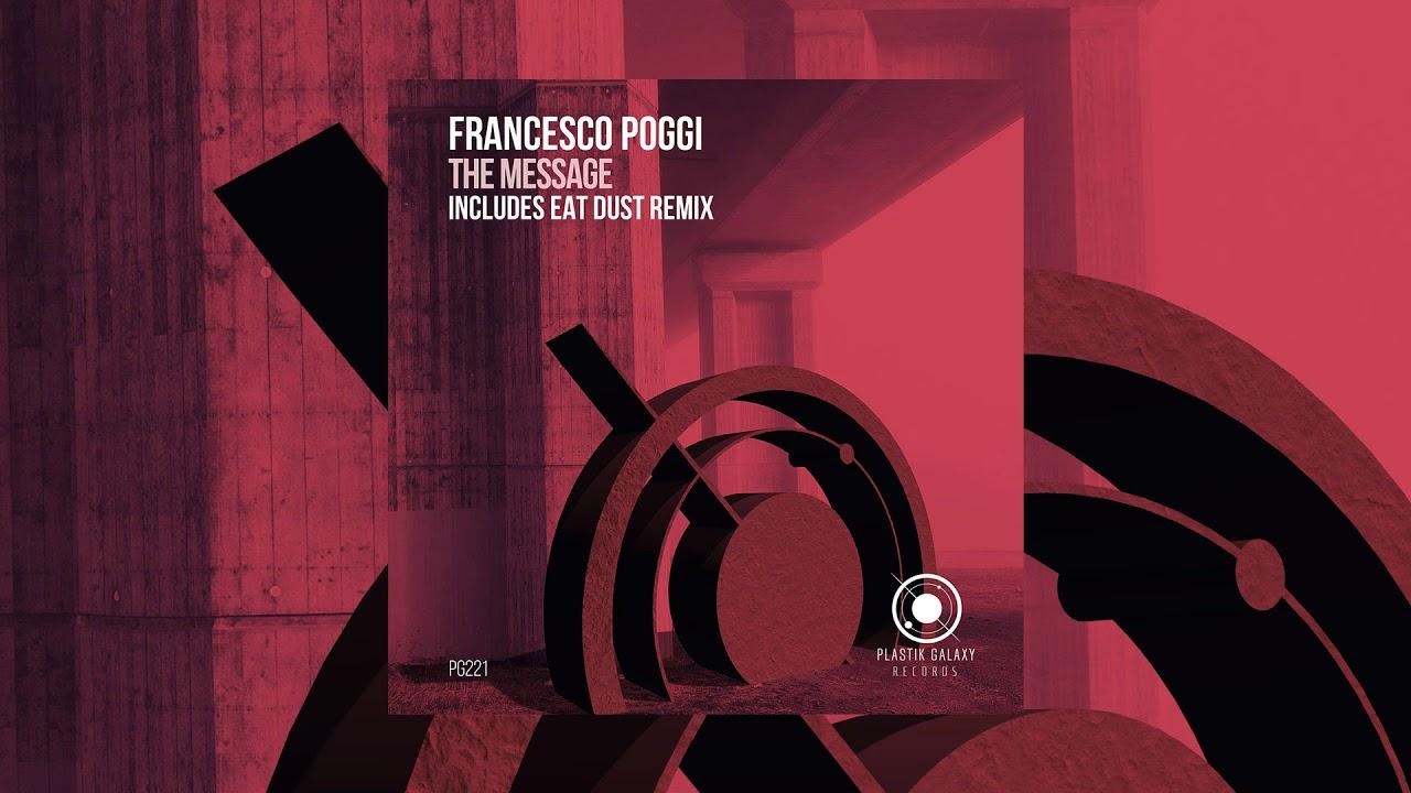 Download Francesco Poggi - The Message (Original Mix)