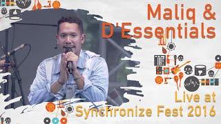 Maliq D Essentials Live Synchronize Fest 2016