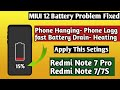 - MIUI 12 Battery Problem Solve !! Phone Hanging/Phone Lagg/Phone Heating & fast Battery Drain All fix