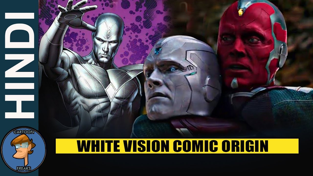 Who Is White Vision | Anti Vision Or White Vision Explain in Hindi@Cartoon Freaks
