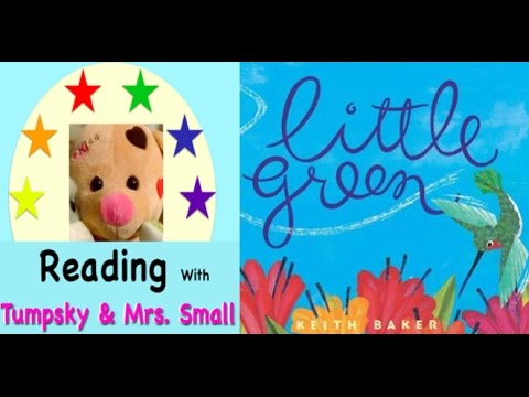 """""""Little Green,"""" by Keith Baker, read by Tumpsky & Mrs.Small"""