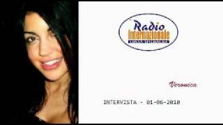 Veronica Ciardi - Radio Internazionale - 1 giugno 2010 - parte 1