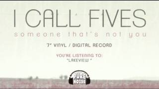 Watch I Call Fives Lakeview video