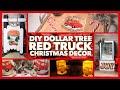 4 Dollar Tree DIY Christmas Red Truck Farmhouse Decor Crafts - Christmas Decor Ideas 2019
