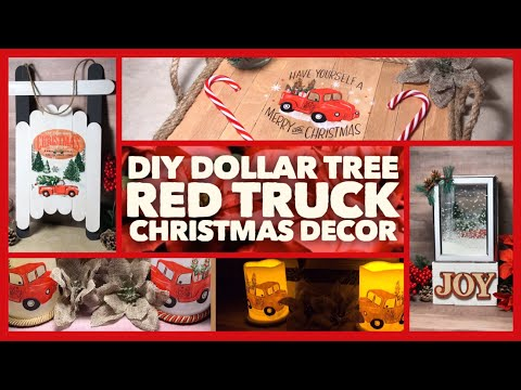 4 Dollar Tree DIY Christmas Red Truck Farmhouse Decor Crafts - Christmas Decor Ideas 2019